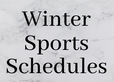 Winter Sports Schedules