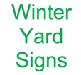 Winter Yard Signs